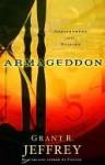 Armageddon: Appointment with Destiny - Grant R. Jeffrey