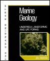 Marine Geology: Undersea Landforms and Life Forms - Jon Erickson