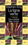 La ligne verte, 1er épisode : Deux petites filles mortes - Philippe Rouard, Stephen King