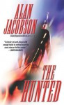 The Hunted - Alan Jacobson
