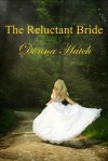 The Reluctant Bride - Donna Hatch
