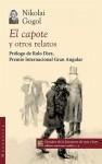 El capote y otros relatos - Nikolai Gogol