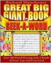 Great Big Giant Book of Seek-A-Word - Richard Manchester
