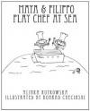 Maya & Filippo Play Chef at Sea - Alinka Rutkowska, Konrad Checinski