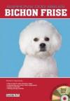Bichon Frise (Barron's Dog Bibles) - Richard G. Beauchamp