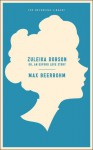 Zuleika Dobson: Or, An Oxford Love Story - Max Beerbohm