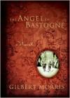 The Angel of Bastogne - Gilbert Morris