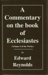 Commentary on Ecclesiastes - Edward Reynolds