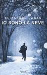 Io sono la neve - Elizabeth Laban
