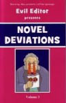 Novel Deviations (Volume Three) - Evil Editor