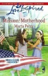 Mission: Motherhood - Marta Perry