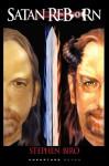 Satan Reborn - Stephen Biro