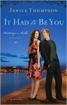 It Had to Be You - Janice Thompson