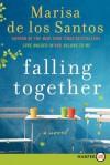 Falling Together - Marisa de los Santos