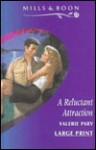 A Reluctant Attraction - Valerie Parv