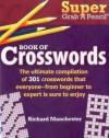 Super Grab a Pencil (R) Book of Crosswords - Richard Manchester