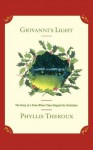Giovanni's Light: The Story of a Town Where Time Stopped for Christmas - Phyllis Theroux