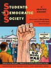 Students for a Democratic Society: A Graphic History - Harvey Pekar, Gary Dumm, Paul Buhle, Gene Booth