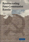 Restructuring Post-Communist Russia - Yitzhak Brudny, Jonathan Frankel, Stefani Hoffman