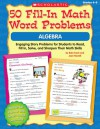50 Fill-in Math Word Problems: Algebra: Engaging Story Problems for Students to Read, Fill-in, Solve, and Sharpen Their Math Skills - Bob Krech, Joan Novelli
