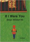 If I Were You - Brian Wildsmith