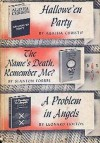 Hallowe'en Party, The Name's Death, Remember Me? & A Problem in Angels - Stanton Forbes, Leonard Holton, Agatha Christie
