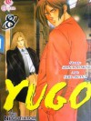 Yugo The Negotiator Vol. 8 - Shu Akana, Shinji Makari