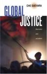 Che Guevara on Global Justice - Ernesto Guevara, Maria Del Carmen Ariet Garcia, Ernesto Guevara