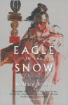 Eagle in the Snow: A Novel - Wallace Breem