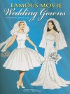 Famous Movie Wedding Gowns Paper Dolls - Tom Tierney