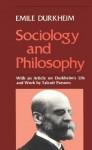 Sociology and Philosophy - Émile Durkheim, D.F. Pocock