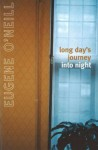 Long Day's Journey Into Night (Jonathan Cape Paperback, 46) - Eugene O'Neill