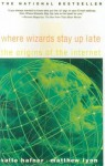 Where Wizards Stay Up Late : The Origins of the Internet (School) - Katie Hafner