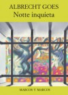 Notte inquieta - Albrecht Goes, Ruth Leiser