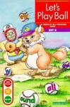 Let's Play Ball: Bring-It-All-Together Book - Gina Clegg Erickson, Kelli C. Foster