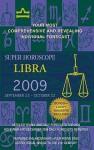 Libra (Super Horoscopes 2009) - Margarete Beim