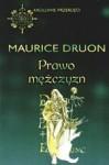 Prawo mężczyzn - Maurice Druon