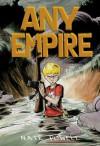 Any Empire - Nate Powell, Chris Staros, Tony Ong
