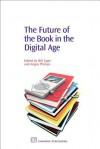 The Future of the Book in the Digital Age - Bill Cope