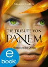 Die Tribute von Panem. Flammender Zorn (German Edition) - Sylke Hachmeister, Peter Klöss, Hanna Hörl, Suzanne Collins