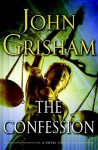 The Confession (Audio) - Scott Sowers, John Grisham
