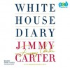 White House Diary - Jimmy Carter, Boyd Gaines
