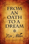 From an Oath to a Dream - Ron Miller