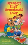 Greatest Kids' Comebacks Ever - Matt Rissinger, Philip Yates, Jeff Sinclair
