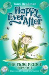 The Frog Prince Hops To It (After Happily Ever After) - Tony Bradman, Sarah Warburton