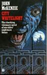 City Whitelight - John McKenzie