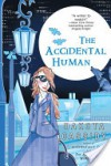 The Accidental Human (Accidental Friends, #3) - Dakota Cassidy