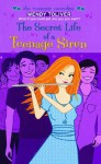 Secret Life of a Teenage Siren - Wendy Toliver