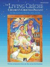 The Living Cr Che (Children's Christmas Pageant): Singer's Edition, 5 Books - Anna Page, Jean Anne Shafferman