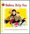 Babies Help Out - Marcia Leonard, Dorothy Handelman